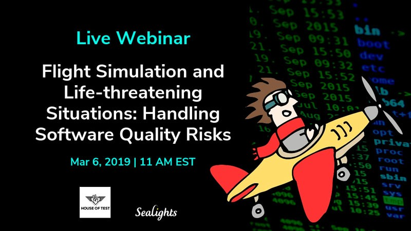 Flight Simulation and Life-threatening Situations: Handling Software Quality Risks