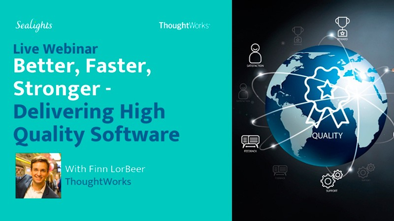 Better, Faster, Stronger - Delivering High Quality Software