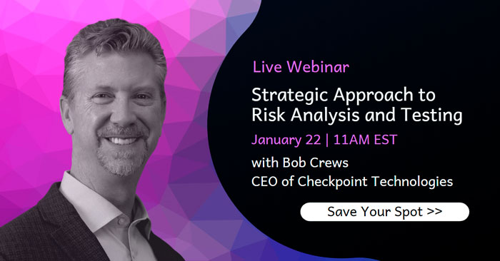 Strategic Approach to Risk Analysis and Testing